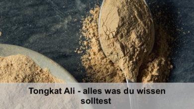 Photo of Tongkat Ali – Mehr Testosteron, Muskeln und Bartwuchs?